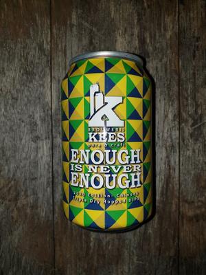 Kees Enough is never enough 33cl